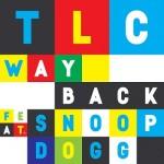 TLC Way Back